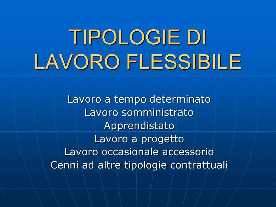 TIPOLOGIE DI LAVORO FLESSIBILE