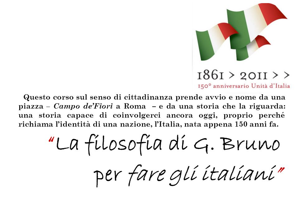 La filosofia di G. Bruno per fare gli italiani
