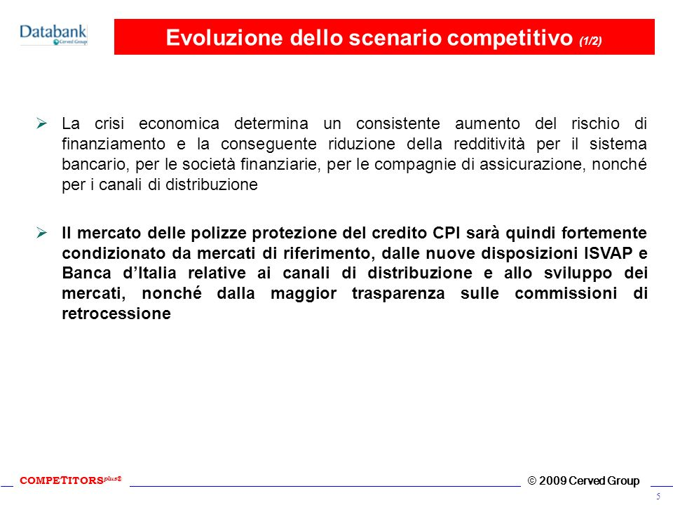 Evoluzione dello scenario competitivo (1/2)