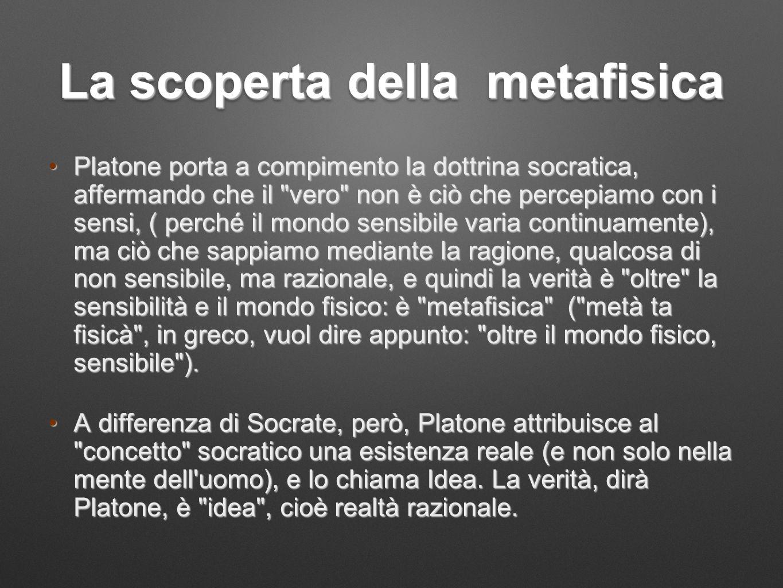 La scoperta della metafisica