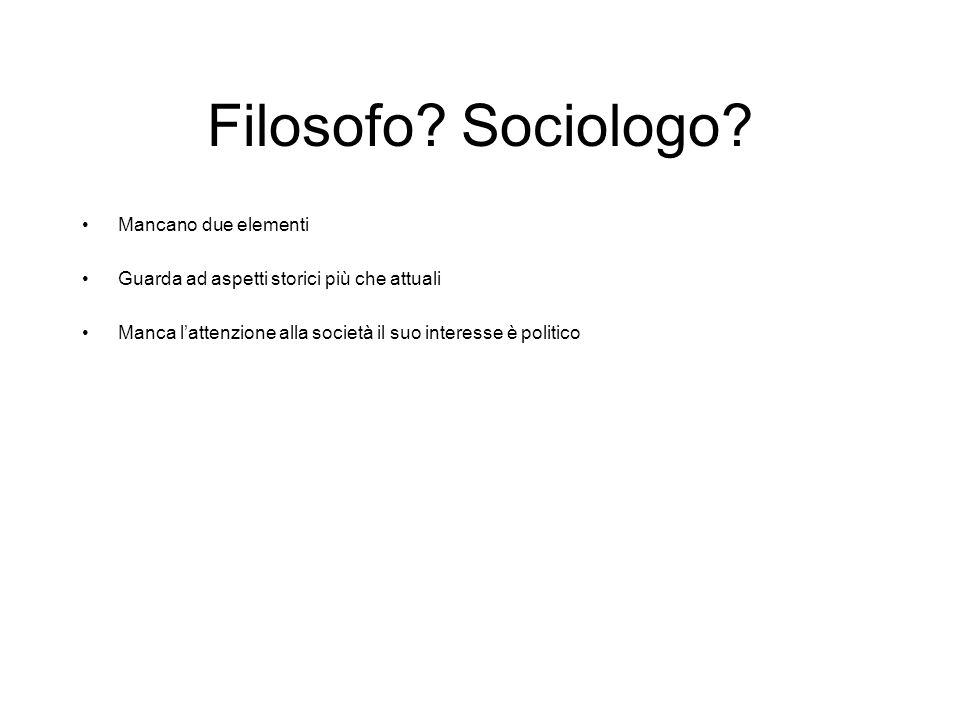 Filosofo Sociologo Mancano due elementi
