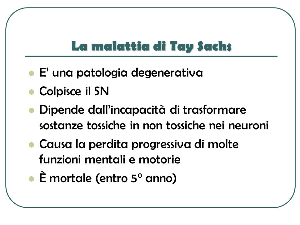 La malattia di Tay Sachs
