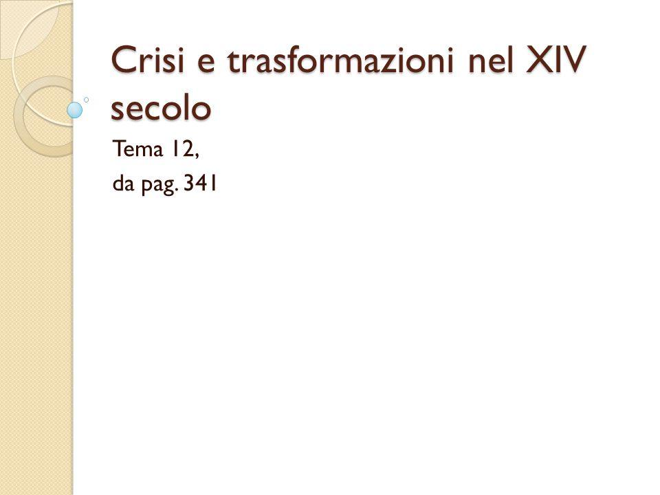 Crisi e trasformazioni nel XIV secolo