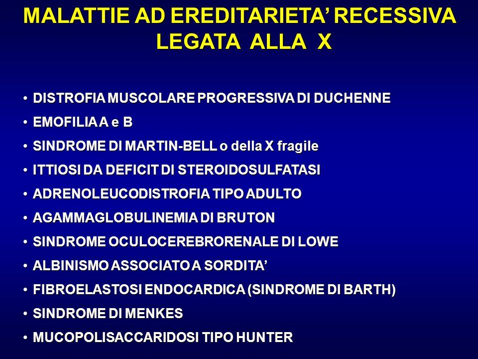 MALATTIE AD EREDITARIETA' RECESSIVA LEGATA ALLA X