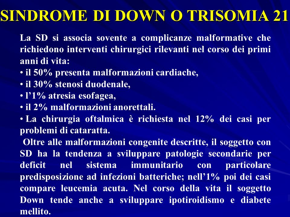 SINDROME DI DOWN O TRISOMIA 21