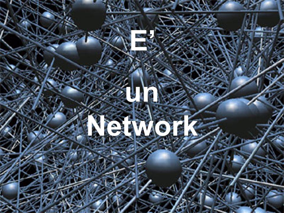 E' un Network