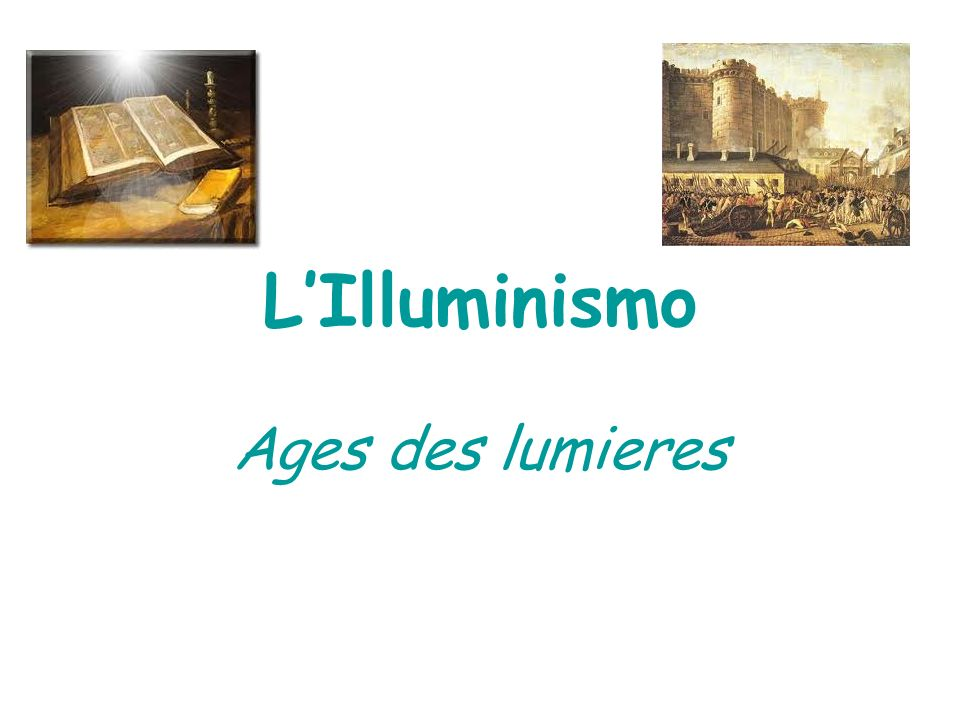L'Illuminismo Ages des lumieres