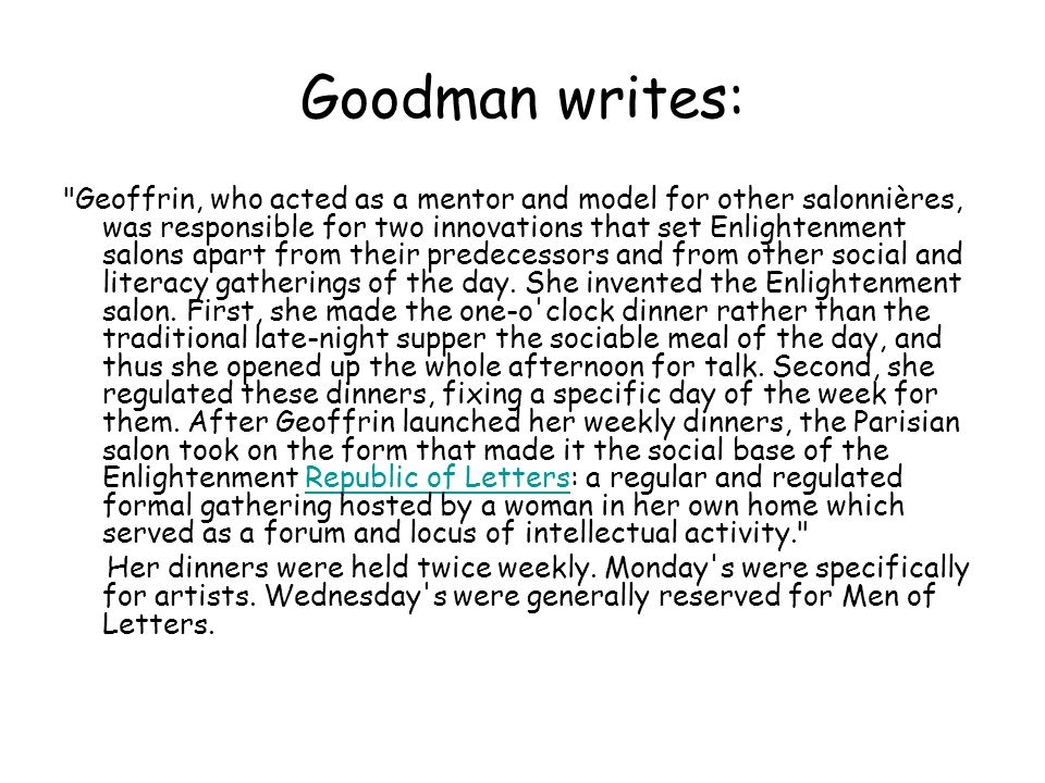 Goodman writes: