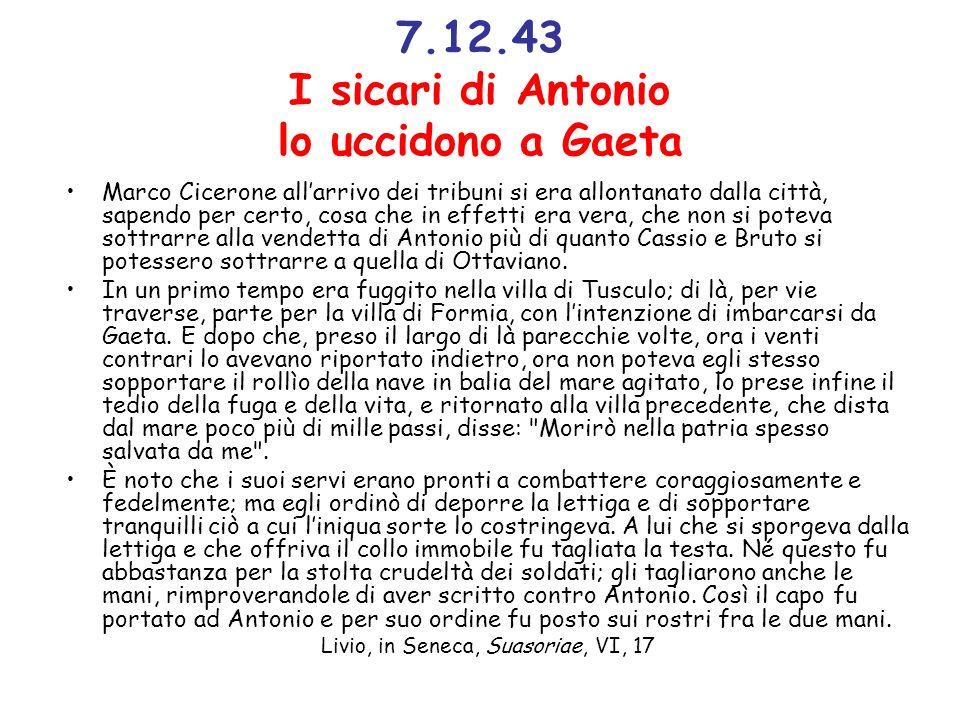7.12.43 I sicari di Antonio lo uccidono a Gaeta