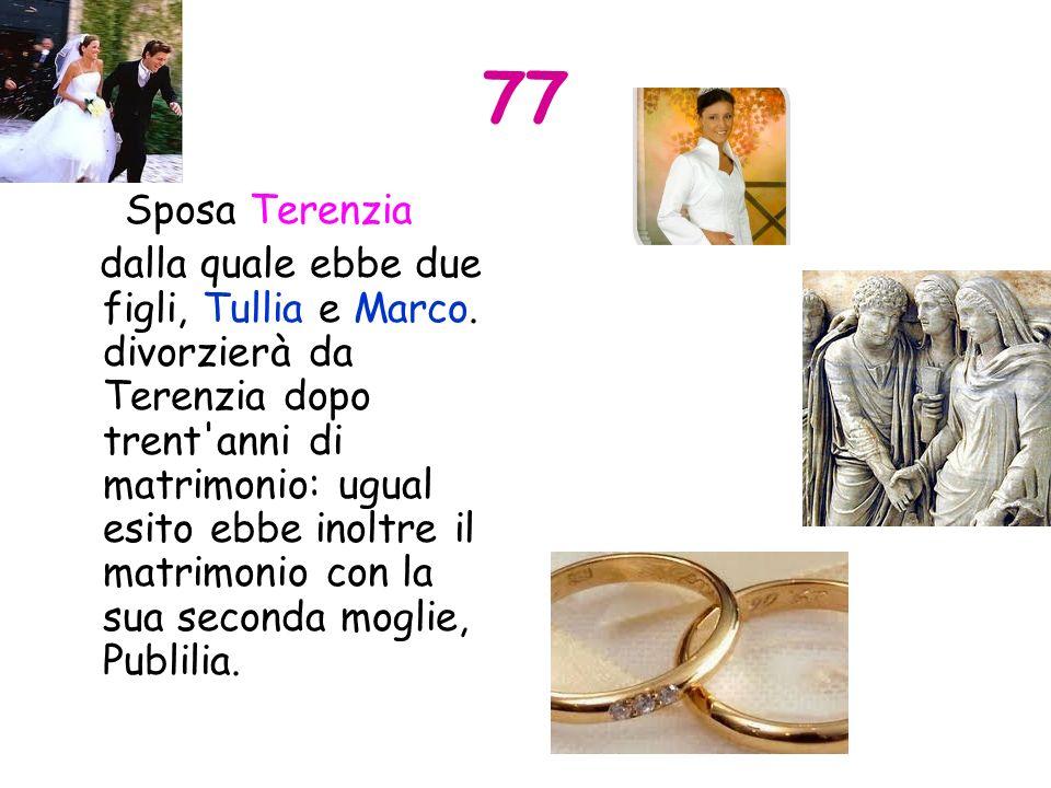 77 Sposa Terenzia.