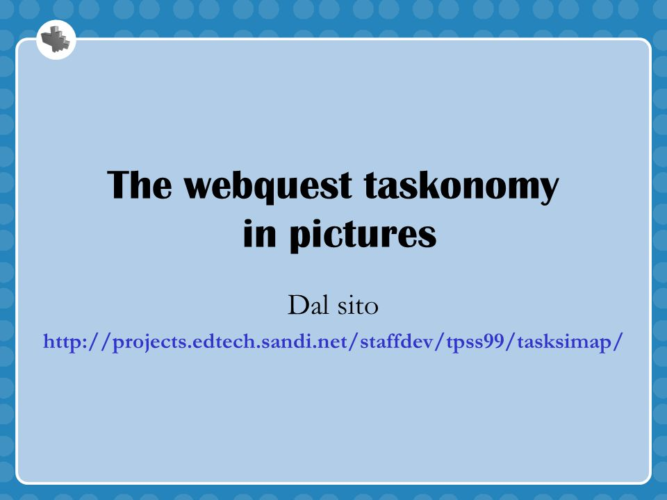 The webquest taskonomy in pictures