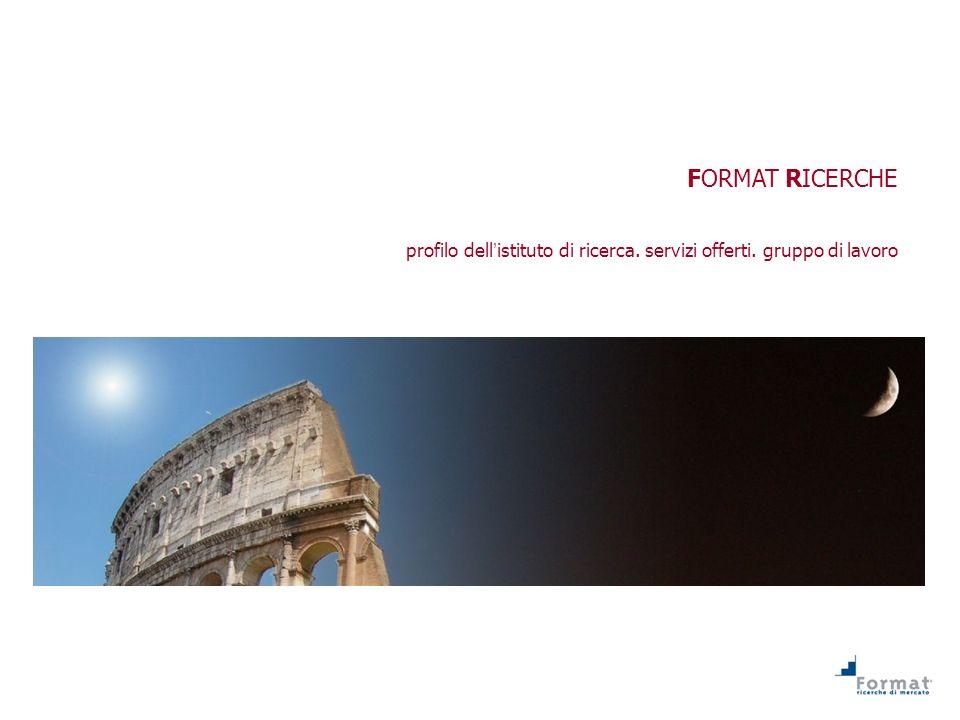 FORMAT RICERCHE profilo dell'istituto di ricerca. servizi offerti. gruppo di lavoro