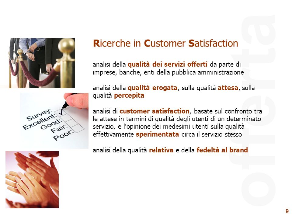 offerta Ricerche in Customer Satisfaction