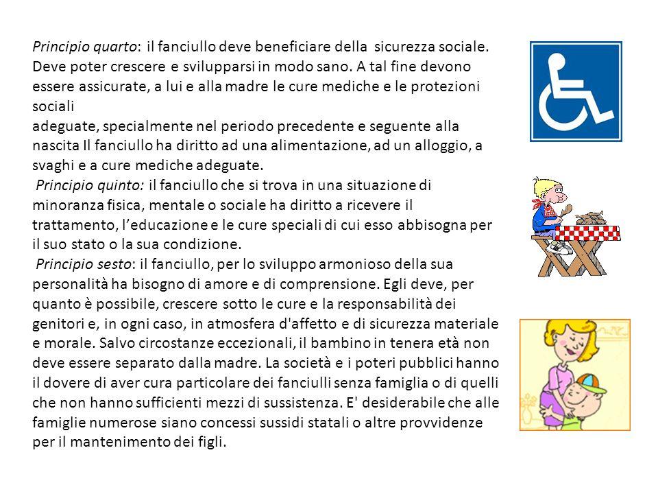 Principio quarto: il fanciullo deve beneficiare della sicurezza sociale.