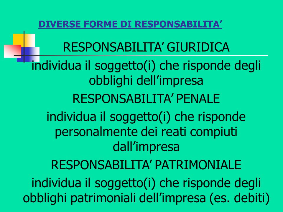 DIVERSE FORME DI RESPONSABILITA'