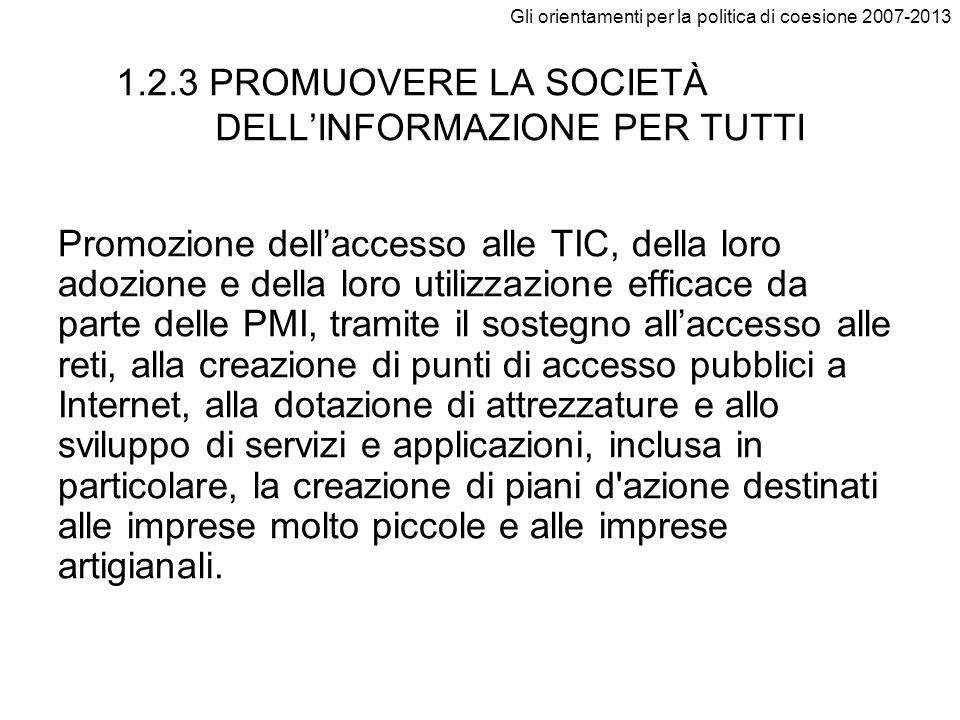 1.2.3 PROMUOVERE LA SOCIETÀ DELL'INFORMAZIONE PER TUTTI