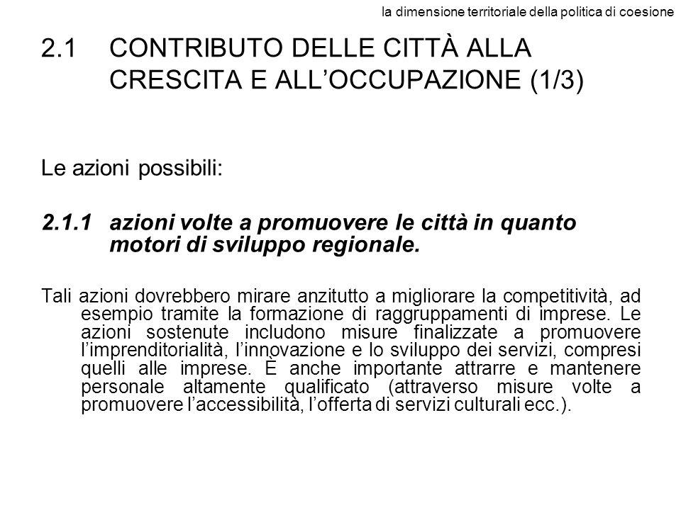 2.1 CONTRIBUTO DELLE CITTÀ ALLA CRESCITA E ALL'OCCUPAZIONE (1/3)