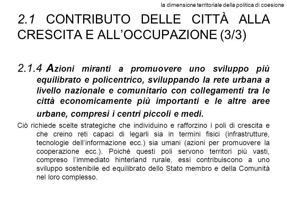 2.1 CONTRIBUTO DELLE CITTÀ ALLA CRESCITA E ALL'OCCUPAZIONE (3/3)