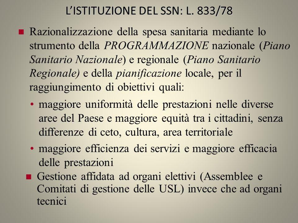 L'ISTITUZIONE DEL SSN: L. 833/78