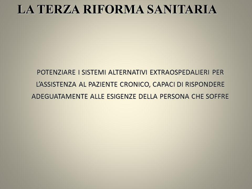 LA TERZA RIFORMA SANITARIA