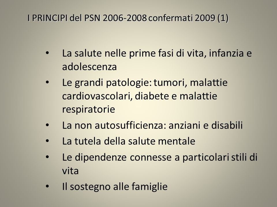 I PRINCIPI del PSN 2006-2008 confermati 2009 (1)