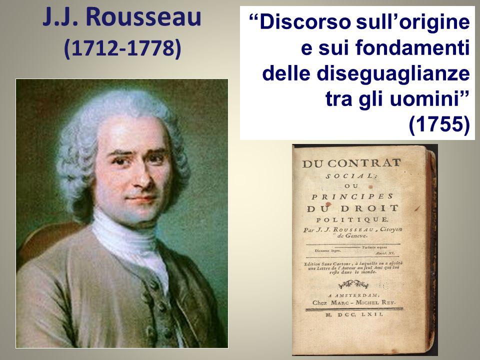 J.J. Rousseau (1712-1778) Discorso sull'origine e sui fondamenti