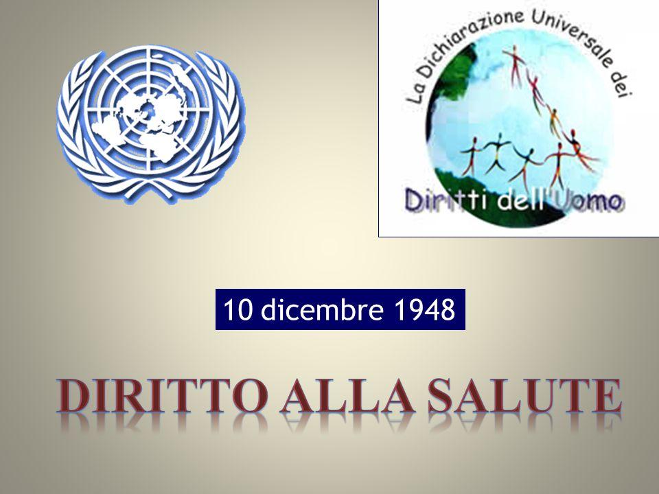 10 dicembre 1948 Diritto alla salute