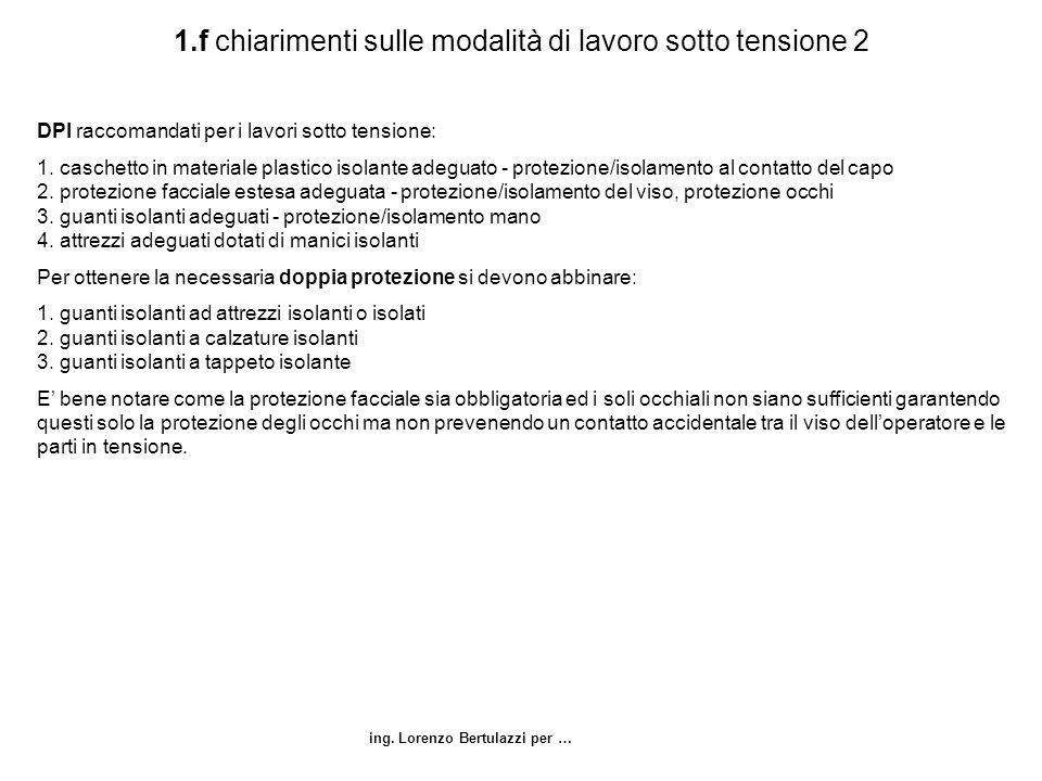 1.f chiarimenti sulle modalità di lavoro sotto tensione 2