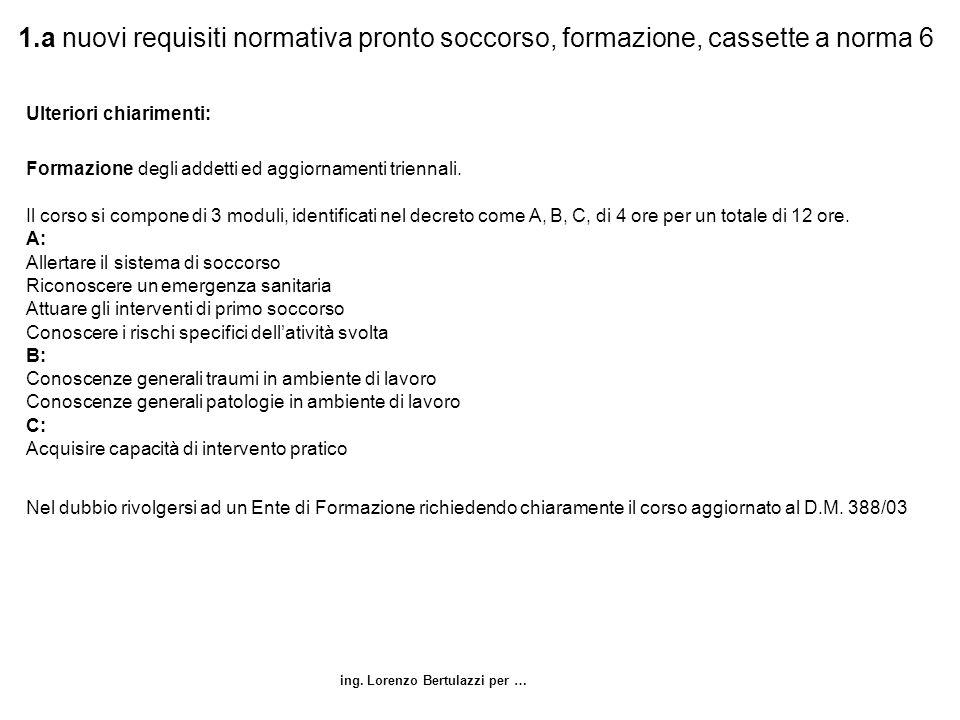 1.a nuovi requisiti normativa pronto soccorso, formazione, cassette a norma 6