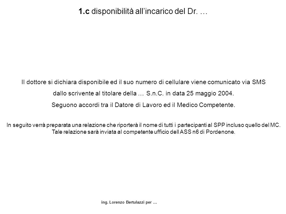 1.c disponibilità all'incarico del Dr. …