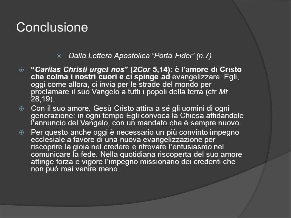 Dalla Lettera Apostolica Porta Fidei (n.7)