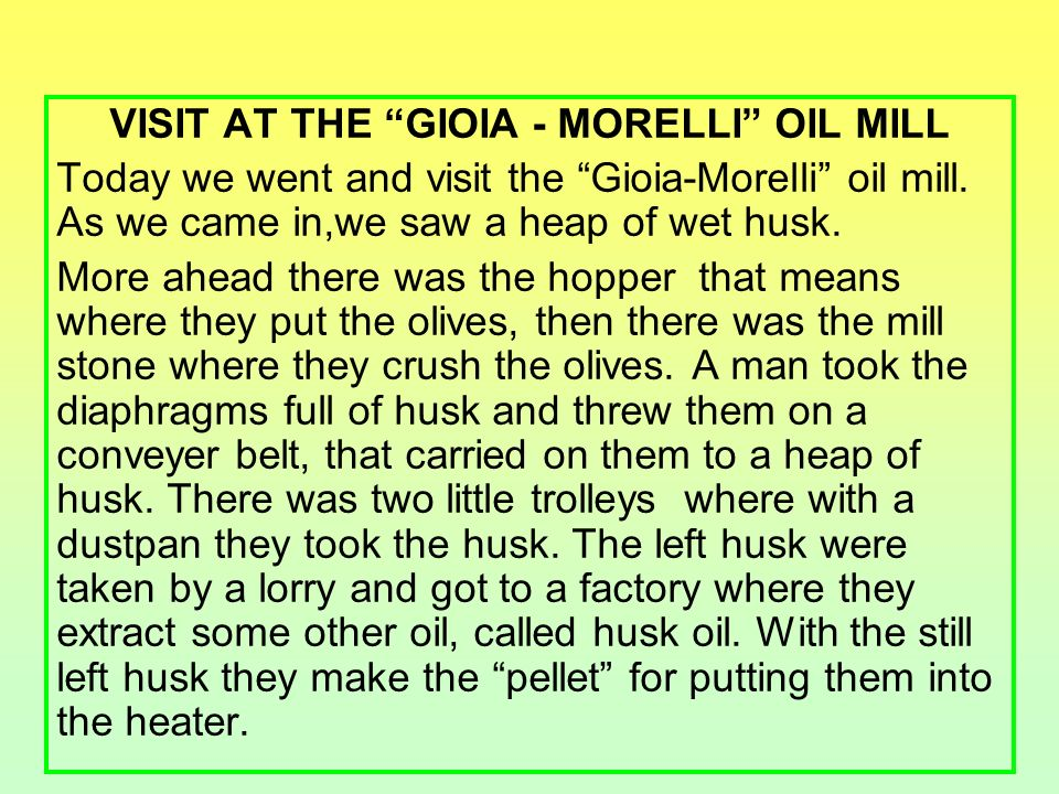 VISIT AT THE GIOIA - MORELLI OIL MILL