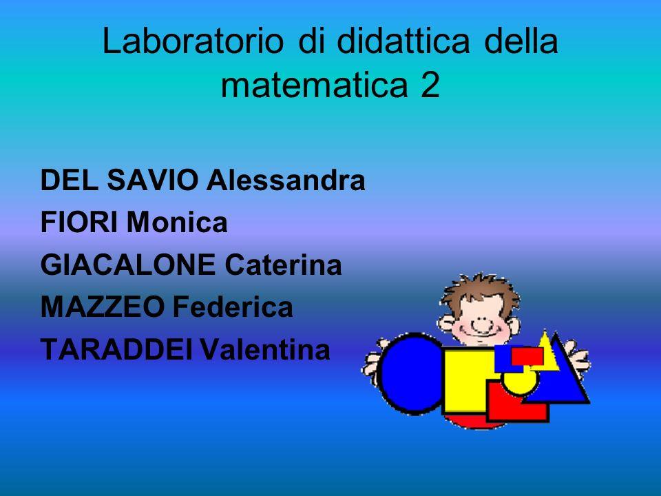 Laboratorio di didattica della matematica 2
