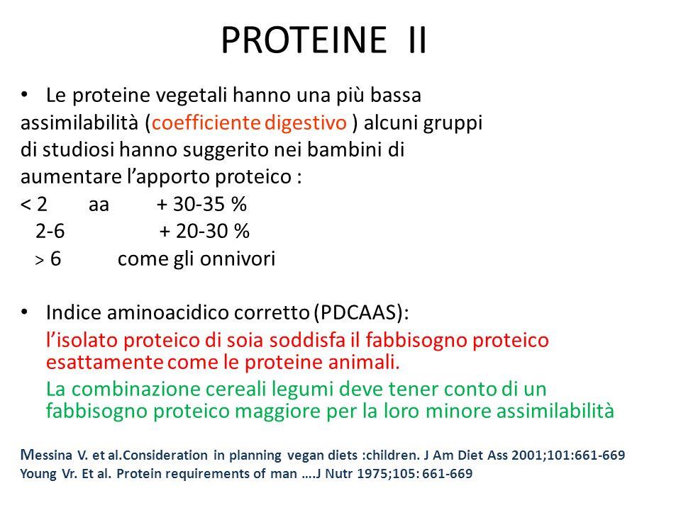 PROTEINE II Le proteine vegetali hanno una più bassa