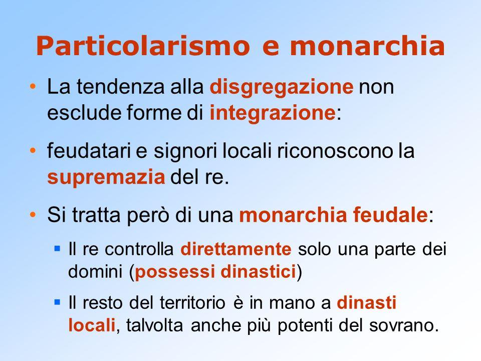 Particolarismo e monarchia
