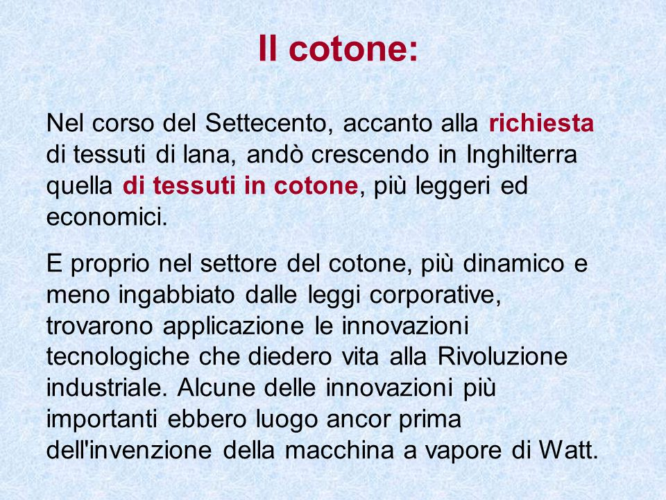 Il cotone: