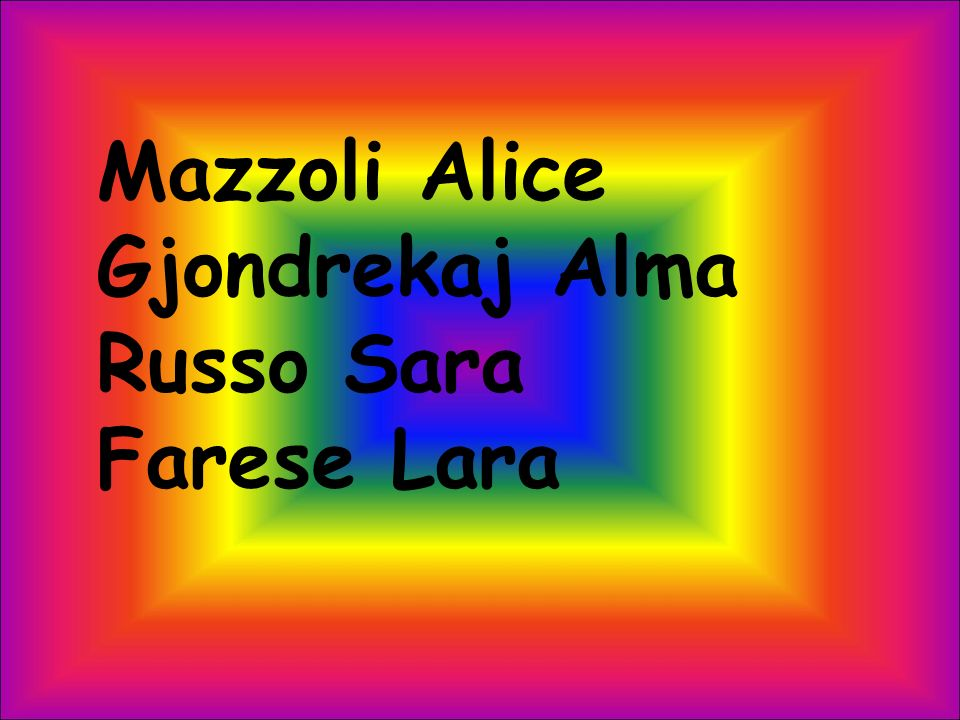Mazzoli Alice Gjondrekaj Alma Russo Sara Farese Lara