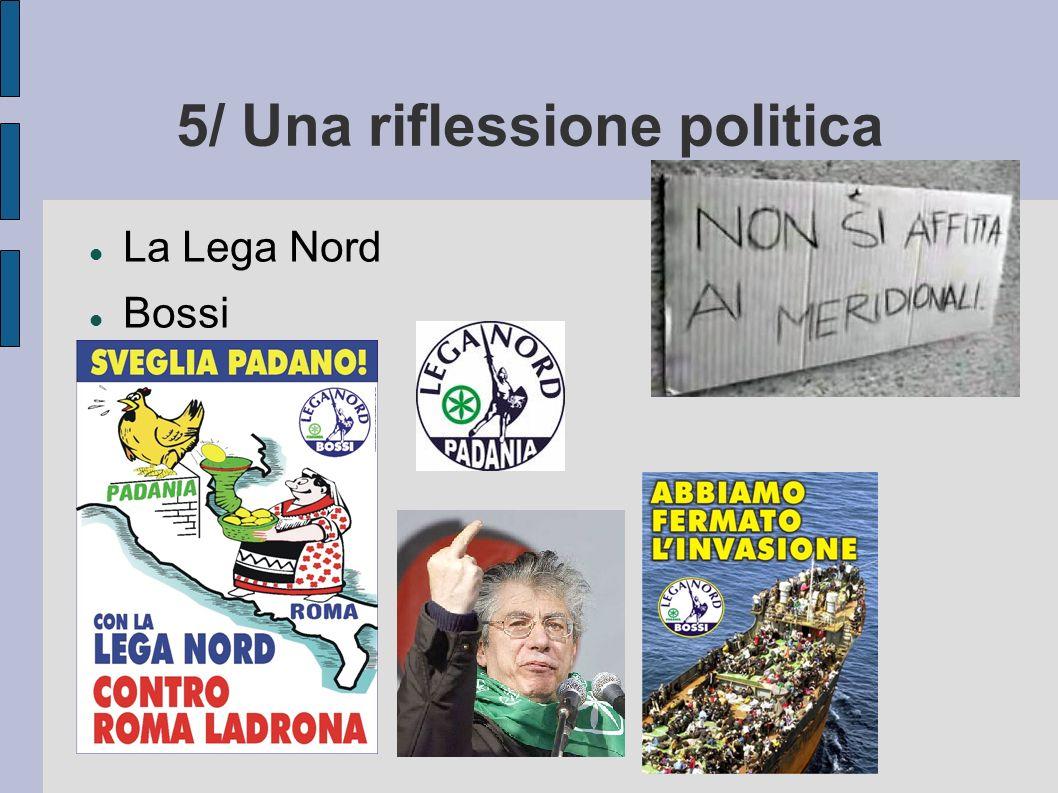 5/ Una riflessione politica