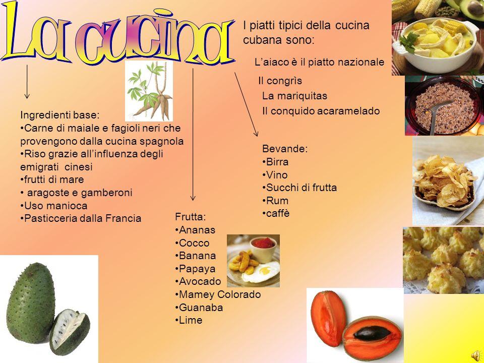 La cucina I piatti tipici della cucina cubana sono:
