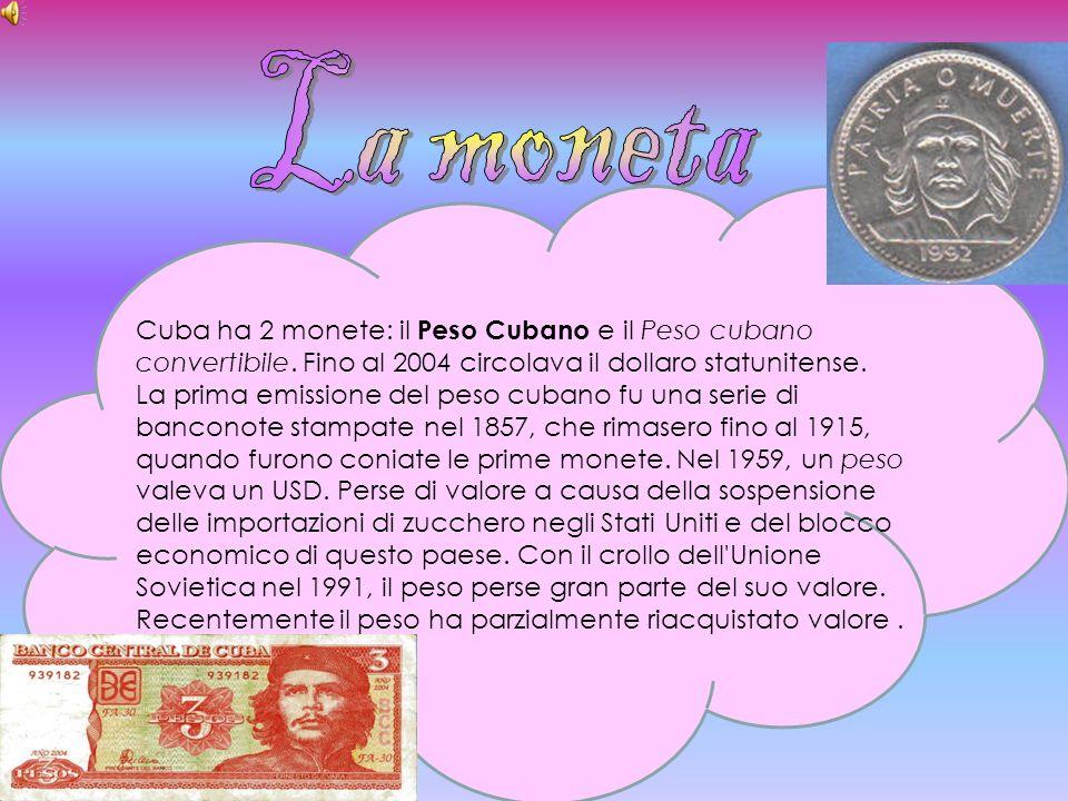 La monetaCuba ha 2 monete: il Peso Cubano e il Peso cubano convertibile. Fino al 2004 circolava il dollaro statunitense.