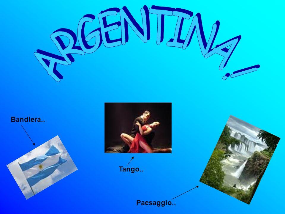ARGENTINA ! Bandiera.. Tango.. Paesaggio..
