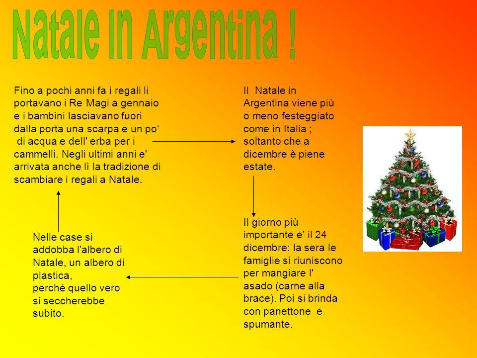 Natale In Argentina ! Fino a pochi anni fa i regali li portavano i Re Magi a gennaio. e i bambini lasciavano fuori dalla porta una scarpa e un po'