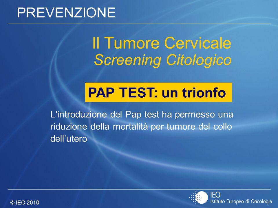 Il Tumore Cervicale Screening Citologico PREVENZIONE
