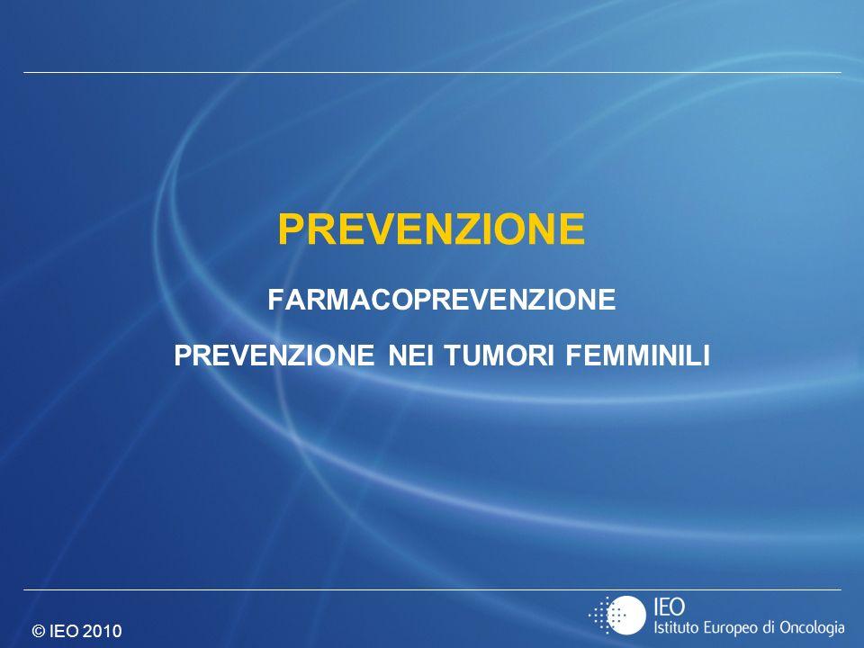 FARMACOPREVENZIONE PREVENZIONE NEI TUMORI FEMMINILI