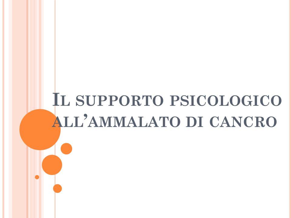 Il supporto psicologico all'ammalato di cancro