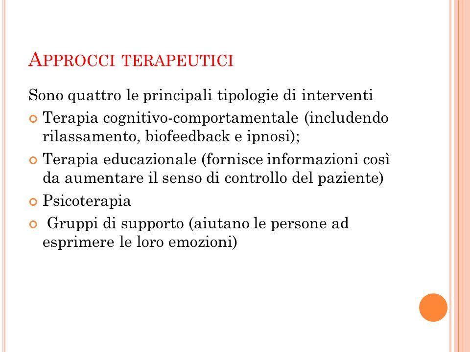 Approcci terapeutici Sono quattro le principali tipologie di interventi.