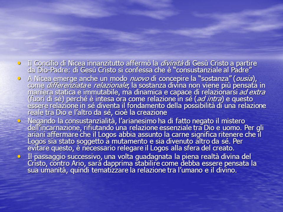 Il Concilio di Nicea innanzitutto affermò la divinità di Gesù Cristo a partire da Dio-Padre: di Gesù Cristo si confessa che è consustanziale al Padre