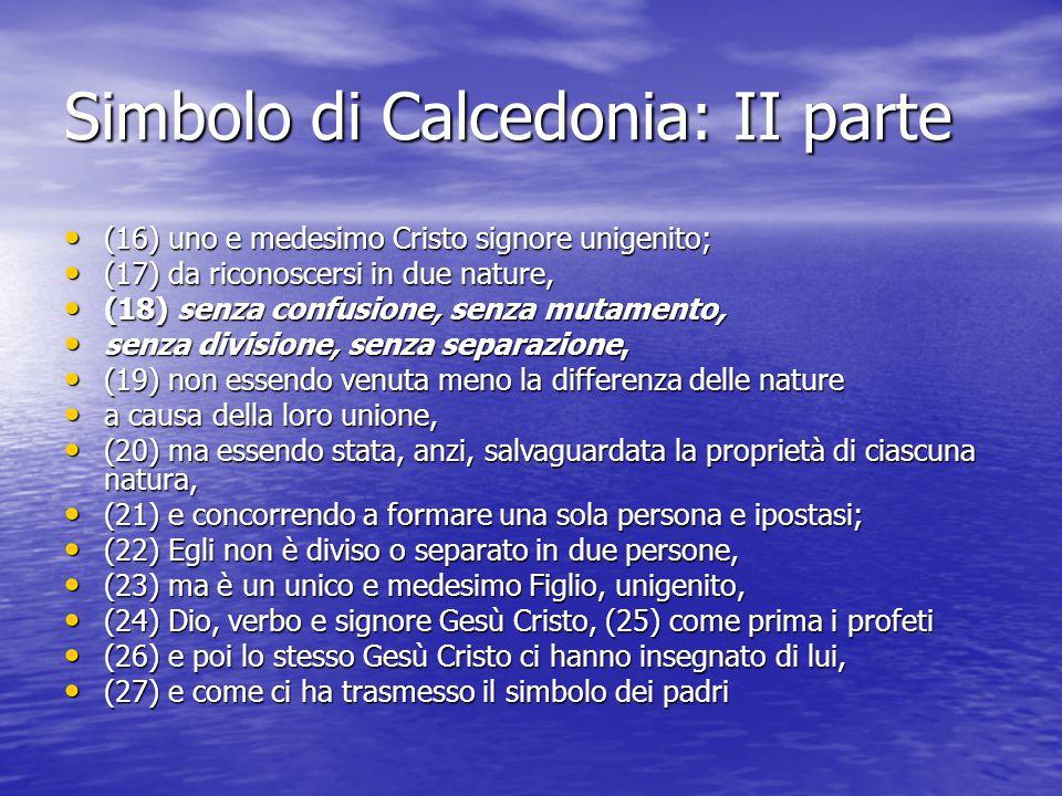 Simbolo di Calcedonia: II parte