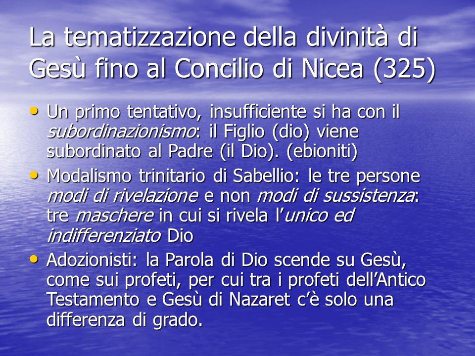 La tematizzazione della divinità di Gesù fino al Concilio di Nicea (325)