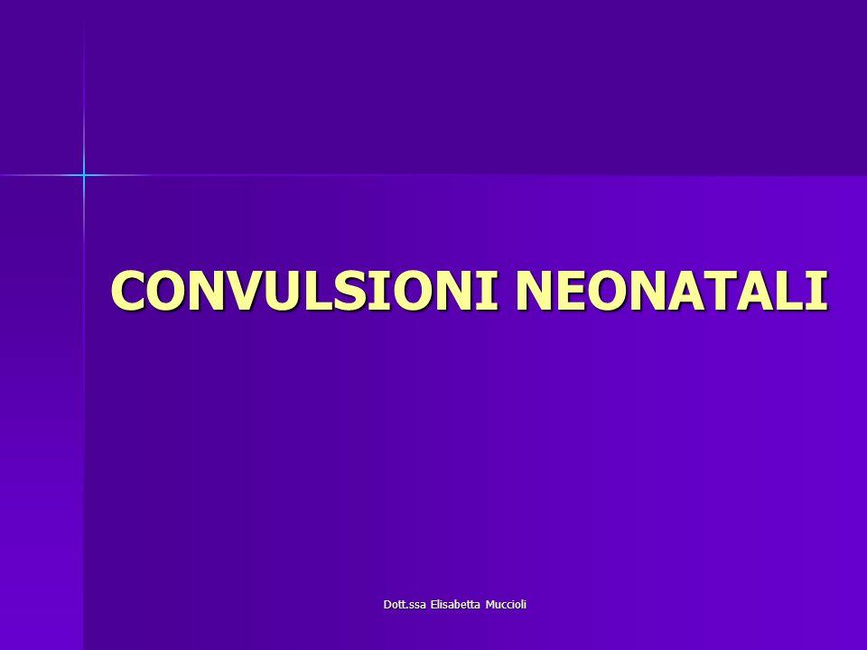 CONVULSIONI NEONATALI